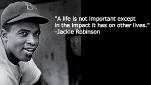 Jackie Robinson picture with quote