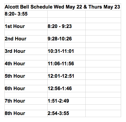 Alcott Adjusted Schedule, May 22-23